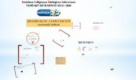 Copy of Copy of Residuos Peligrosos Biológico Infecciosos