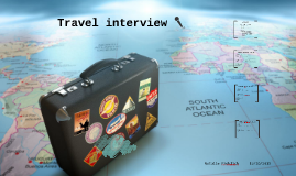 Travel interview