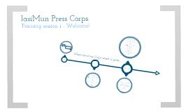 IasiMun Press Corps Training Session 1 - 2012