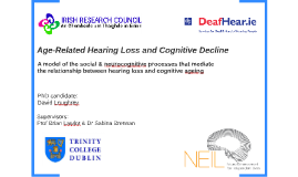 Copy of Age-Related Hearing Loss and Cognitive Decline