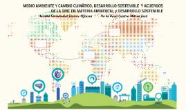 MEDIO AMBIENTE Y CAMBIO CLIMÁTICO, DESARROLLO SOSTENIBLE  Y