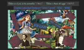 """""""Alicia en el país de las maravillas"""" (1865) -  """"Alicia a tr"""