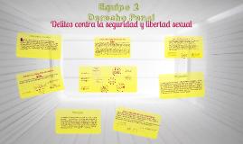 Copy of Delitos contra la seguridad y libertad sexual