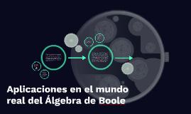 Aplicaciones en el mundo real del Álgebra de Boole