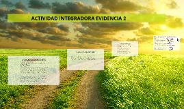 Copy of ACTIVIDAD INTEGRADORA EVIDENCIA 2