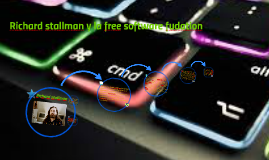 Richard stallman y la free software fudation