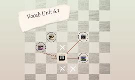 Vocab Unit 6.1