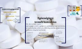 Egészségügyi_termék_hamisítása