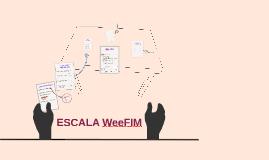 Copy of ESCALA WeeFIM