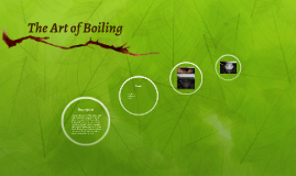 The Art of Boiling