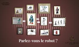Copie de Parlez-vous le robot ?