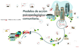 Psicopedagogía comunitaria: Concepto y ámbito de trabajo.