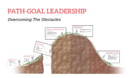 PATH-GOAL LEADERSHIP