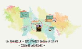 La Doncella - the frozen incan mummy