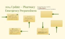 2014 Update – Pharmacy Emergency Preparedness