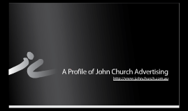 John Church Advertising - Company Profile