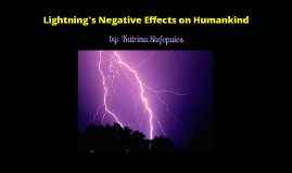Lightning's Negative Effects on Humankind