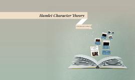 Hamlet Character Theory