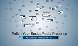 Polish Your Social Media Presence