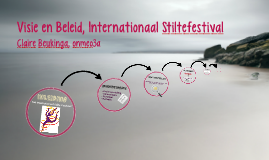 Visie en Beleid, Internationaal Stiltefestival