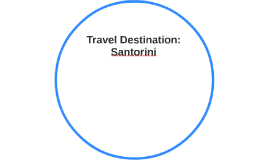 Travel Destination: