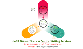 U of R Student Success Centre: Writing Services