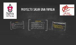 PROYECTO SALVA UNA FAMILIA - Colegio Juan Pablo II