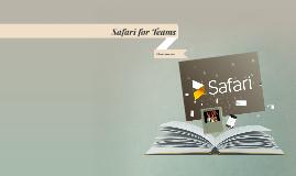 Safari for Teams