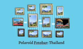 Polaroid Fotobar: Thailand