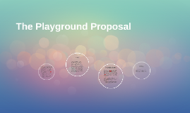The Playground Proposal