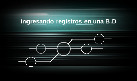 ingresando registros en una B.D