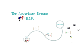 The American Dream RIP
