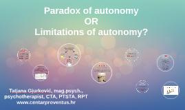 Paradox of autonomy