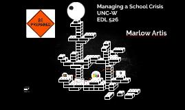 EDL 526 - Managing a School Crisis