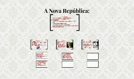 A Nova República: