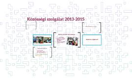 Közösségi szolgálat 2013-2015