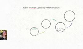 Robin Horner Candidate Presentation