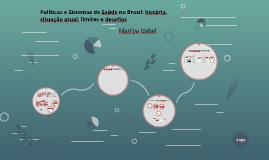 Políticas e Sistemas de Saúde no Brasil: história, situação