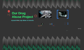Our Drug Abuse Project