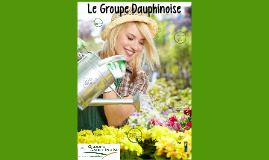 Le Groupe Dauphinoise