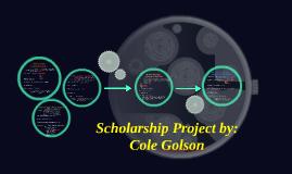 scholarship projact bye Cole Golaon