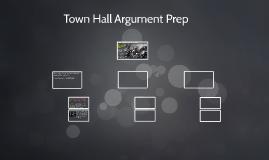 Town Hall Argument Prep