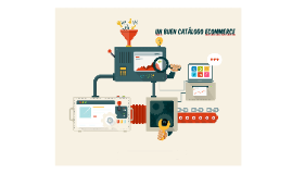 Un buen catálogo Ecommerce