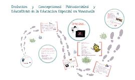 Evolución y concepciones psicosociales y educativas de la Educación Especial en Venezuela