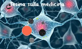 Copy of Tesina sulla medicina