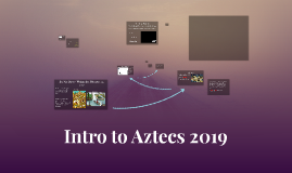 Intro to Aztecs 2019