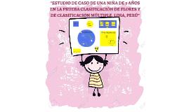 """""""Estudio de caso de una niña de 9 años en la Prueba Clasific"""