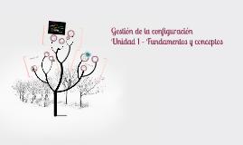 Unidad 1 Fundamentos y conceptos de SCM