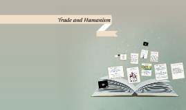 Trade and Humanism