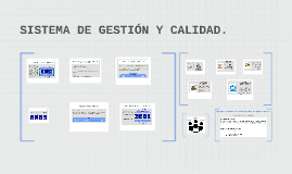 SISTEMA DE GESTIÓN Y CALIDAD